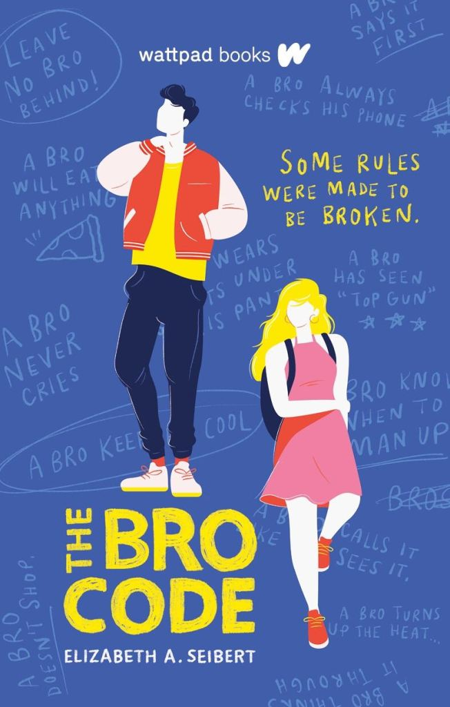 The Bro Code by Elizabeth A. Seibert